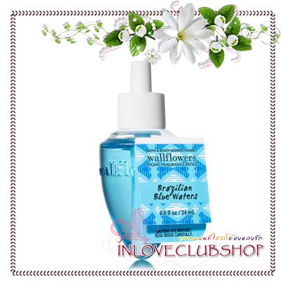 Bath & Body Works / Wallflowers Fragrance Refill 24 ml. (Brazilian Blue Waters)