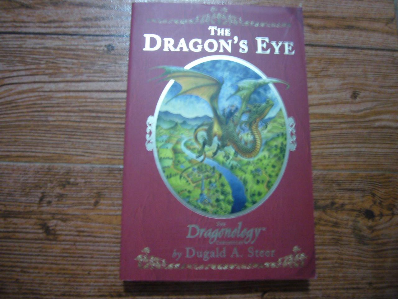 The Dragon's Eye (The Dragonology Chronicles Vol.1)