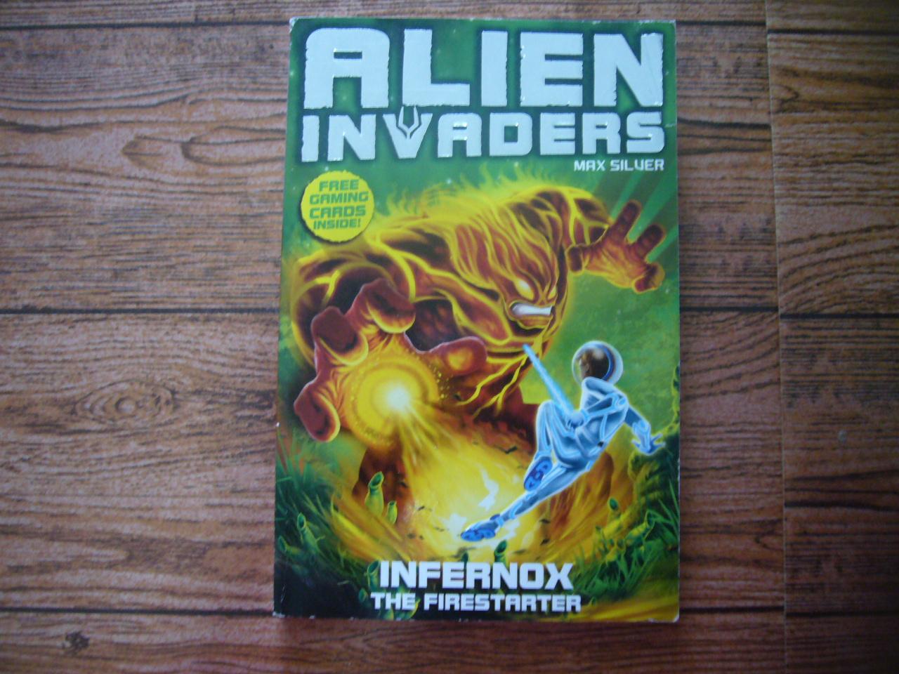Alien Invaders 2: Infernox the Firestarter