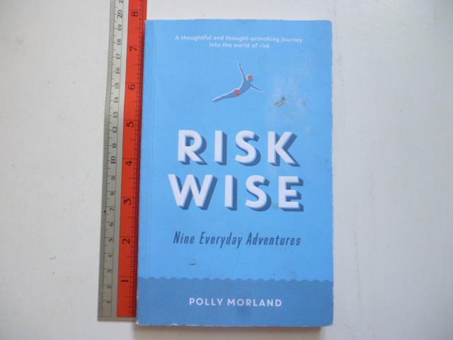 Risk Wise: Nine Everyday Adventure