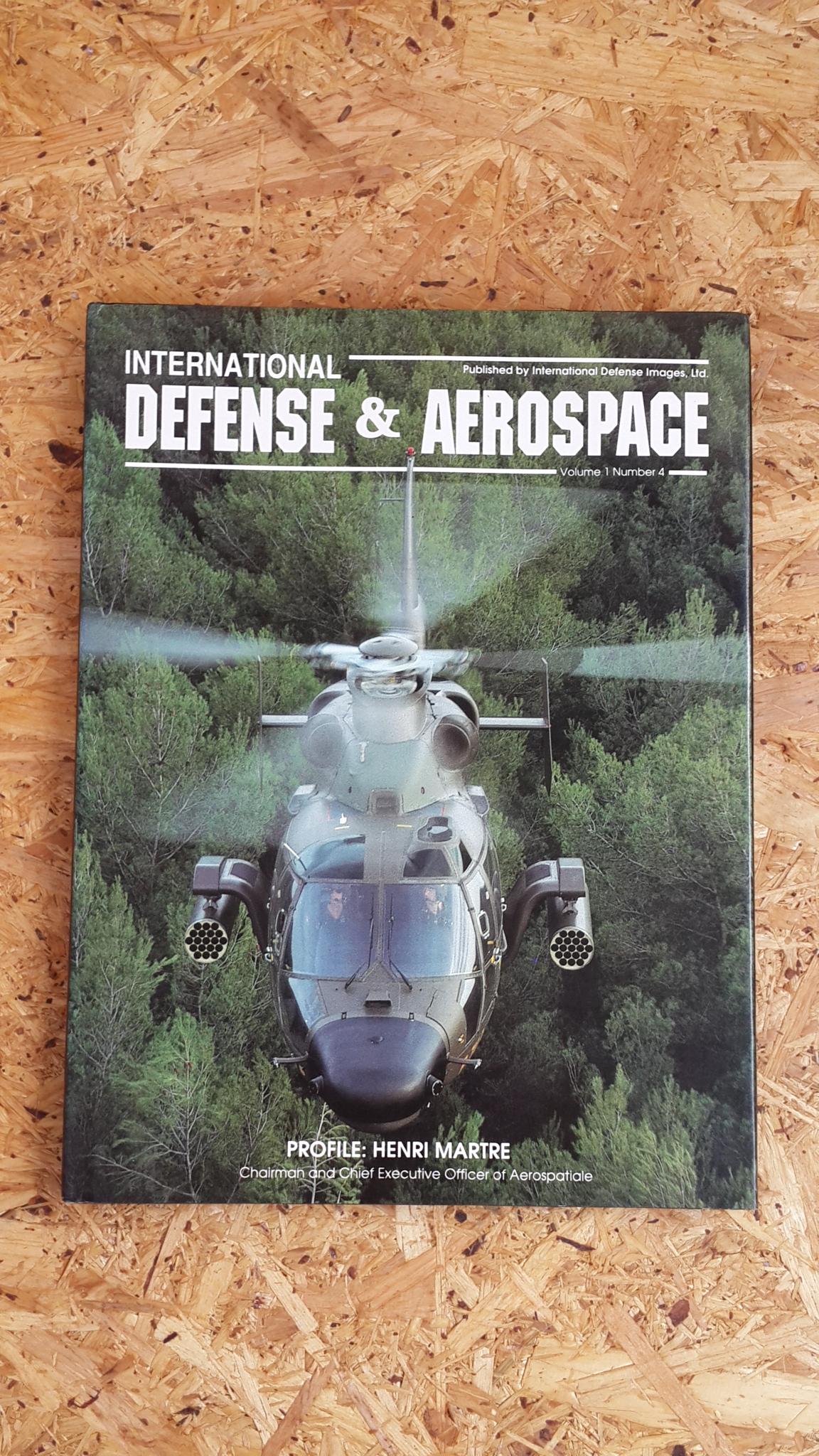 INTERNATIONAL DEFENSE & AEROSPACE : VOLUME 1 . NUMBER 4