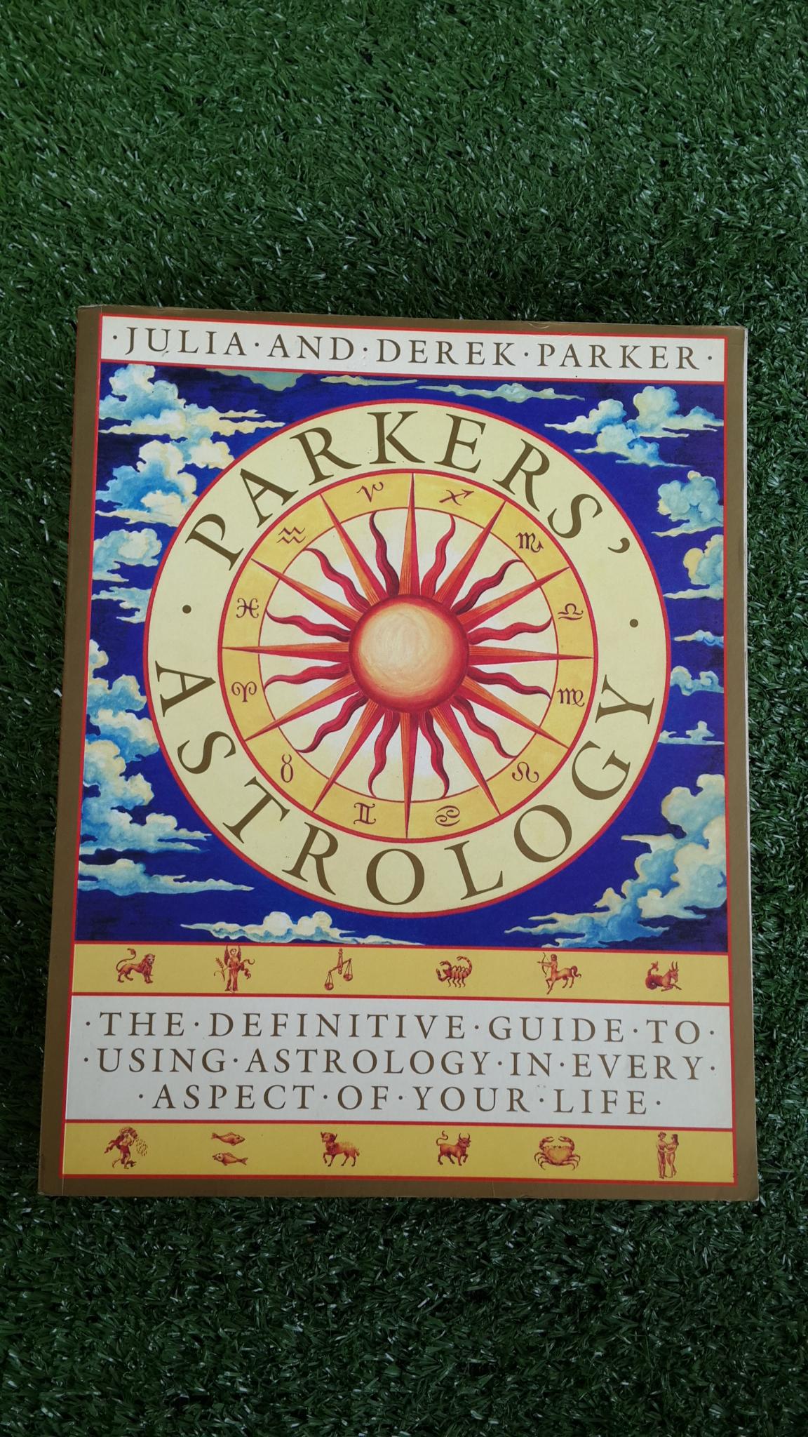 PARKERS'ASTROLOGY / JULIA AND DEREK PARKER