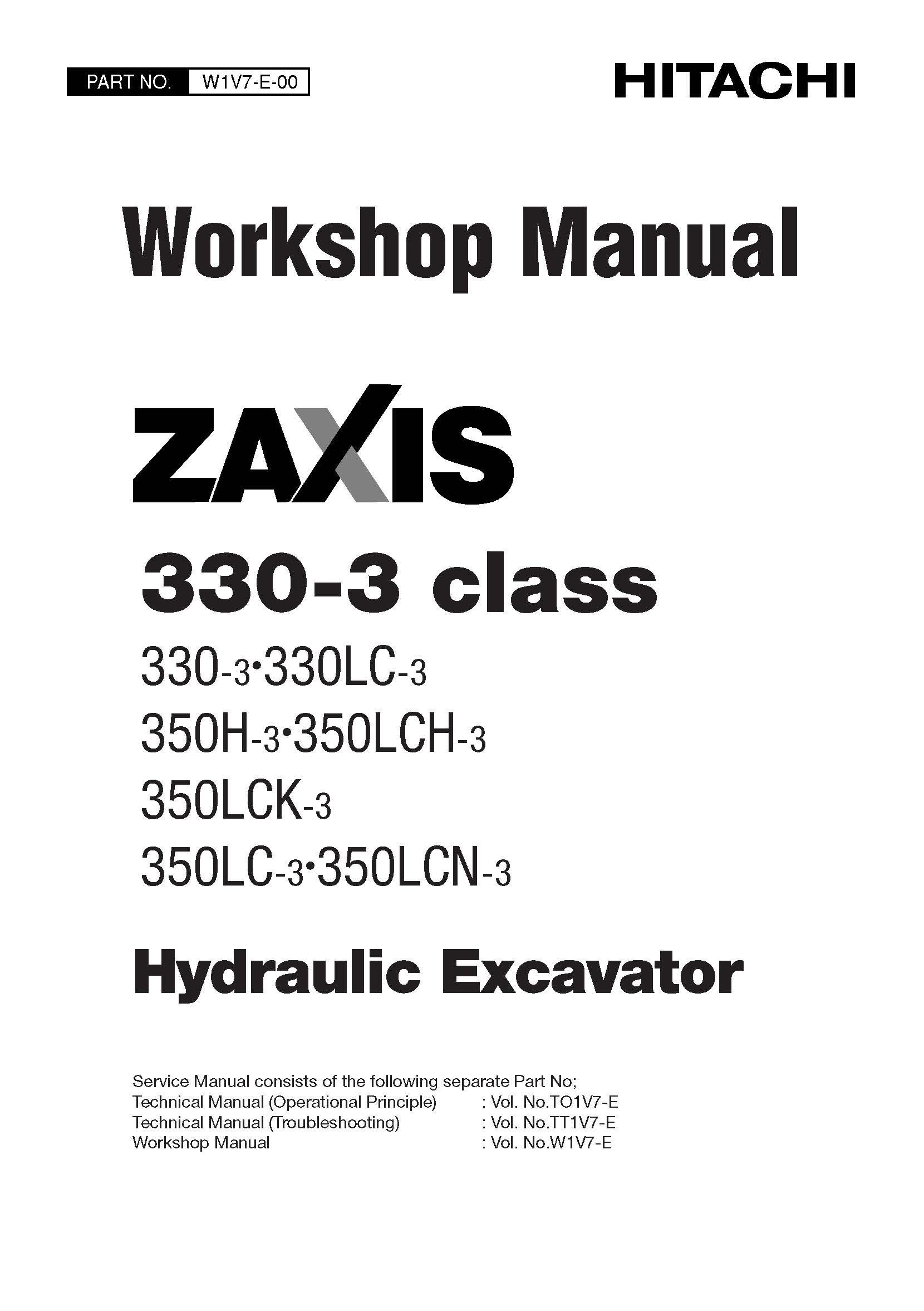 หนังสือ คู่มือซ่อม วงจรไฟฟ้า วงจรไฮดรอลิก จักรกลหนัก Hydraulic Excavator ZAXIS 330-3class 330-3•330LC-3 , 350H-3•350LCH-3 , 350LCK-3•350LC-3•350LCN-3 (ทั้งคัน) EN