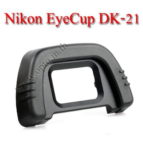 DK-21 Eye Cup For Nikon D750 D610 D7000 D200 D90 D80 ยางรองตานิค่อน
