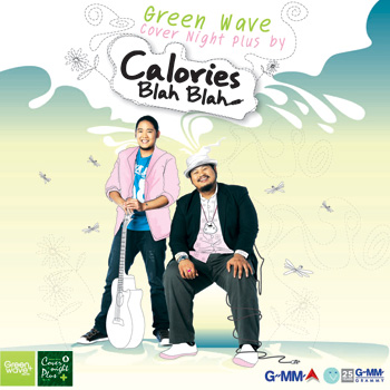 Calories Blah Blah - Green wave Cover Night Plus (แคลอรี่ส์ บลาห์ บลาห์)