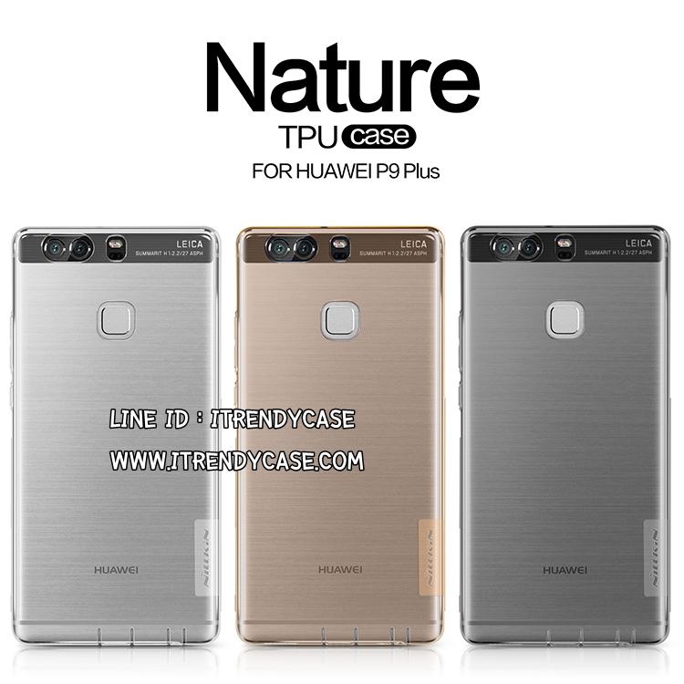Huawei P9 Plus - เคสใส Nillkin Nature TPU CASE สุดบาง แท้