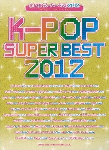 หนังสือโน้ตเปียโน K-Pop Super Best 2012 Piano Solo